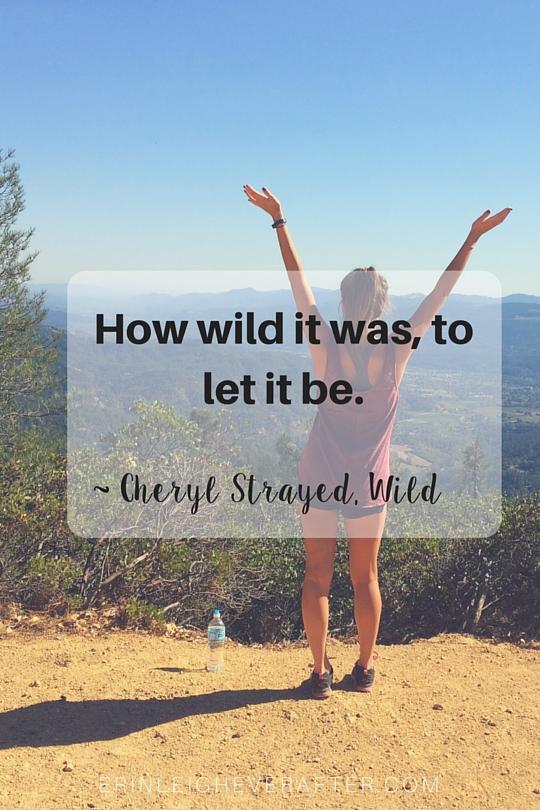 How wild it was Wild Quote